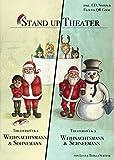 Weihnachtstheaterstücke für die Grundschule: Weihnachtsmann & Schneemann, Weihnachtsmann & Sohnemannn mit CD Stand up Theater von Lutz Schäfer