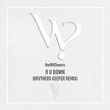 R U Down (Remix)