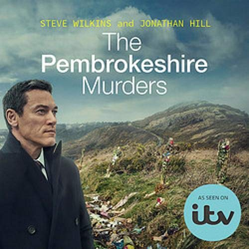 The Pembrokeshire Murders Audiobook By Steve Wilkins, Jonathan Hill cover art