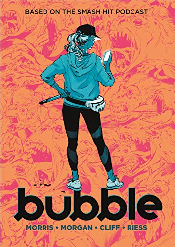 Compare Textbook Prices for Bubble  ISBN 9781250245564 by Morris, Jordan,Morgan, Sarah,Cliff, Tony,Riess, Natalie