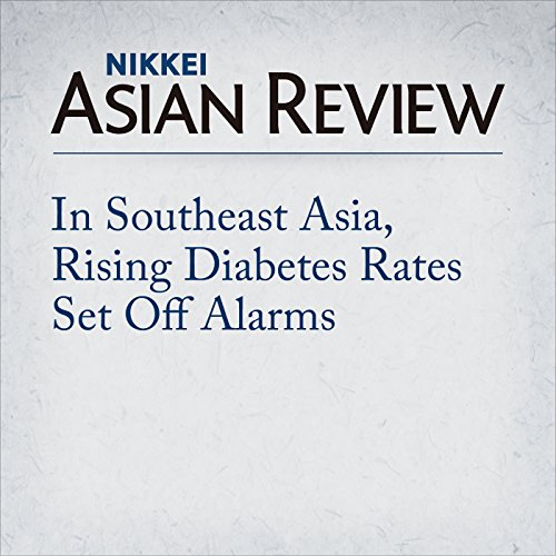 In Southeast Asia, Rising Diabetes Rates Set Off Alarms | Simon Roughneen