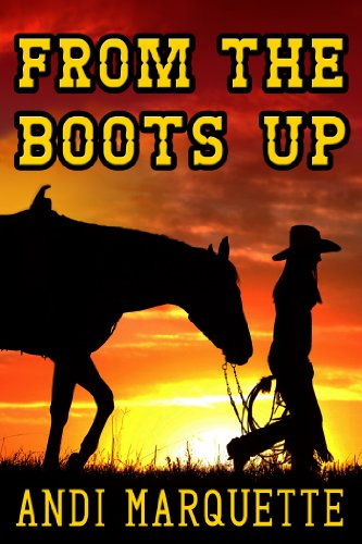 From the Boots Up (English Edition)