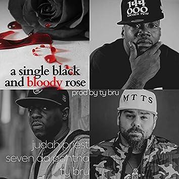 A Single Black And Bloody Rose (feat. Judah Priest & Seven Da Pantha)
