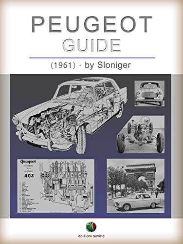 PEUGEOT - Guide (History of the Automobile)