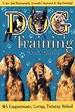 Dog Training: The John Fisher - A Compassionate, Loving Training Method
