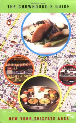 The Chowhound's Guide To New York Tristate Area