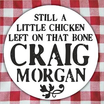 Still A Little Chicken Left On That Bone