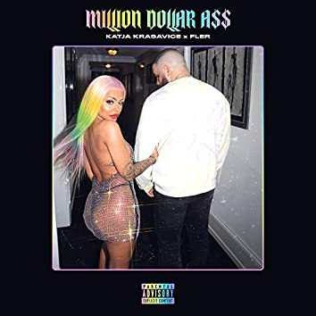 MILLION DOLLAR A$$ (feat. Fler)