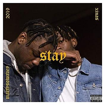Stay (feat. Martysowavey)