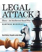 Legal Attack: Chess an Intellectual Board War