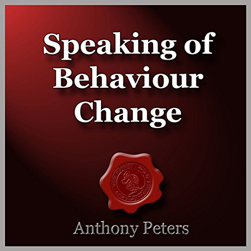 Speaking of Behaviour Change audiobook cover art