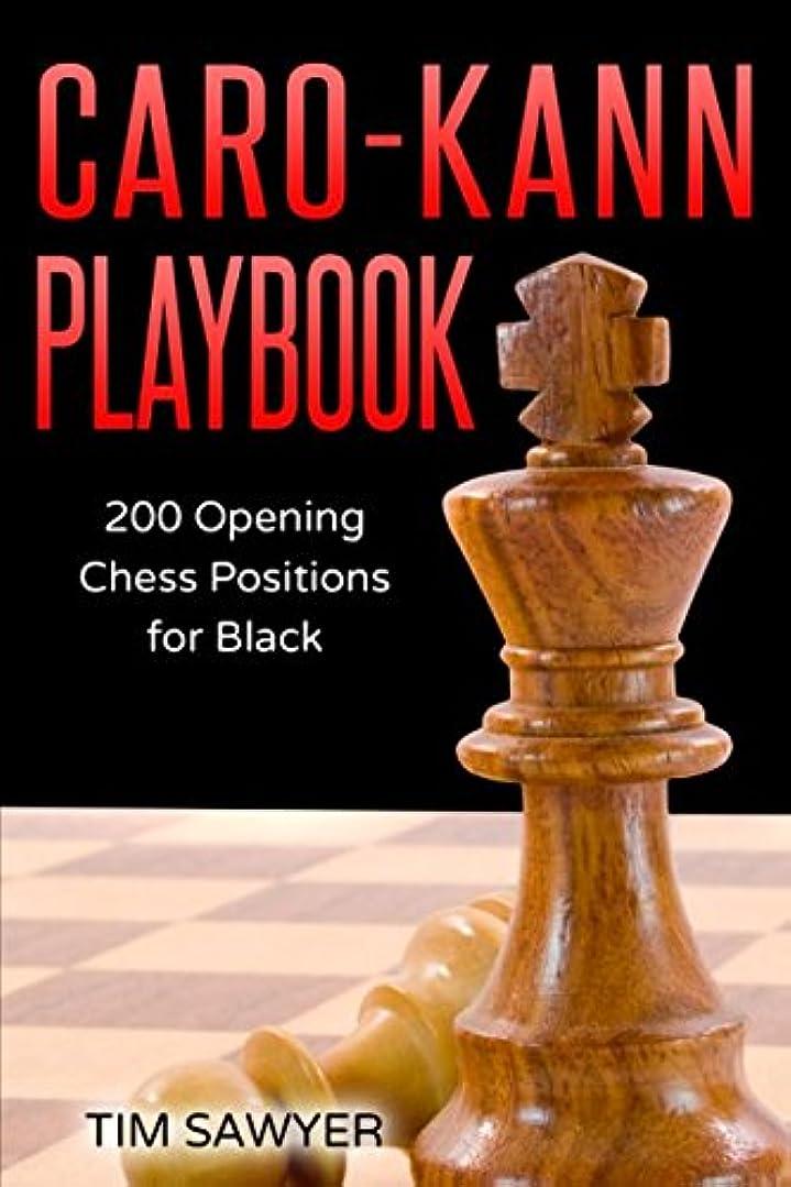 バスケットボールあたたかい中でCaro-Kann Playbook: 200 Opening Chess Positions for Black (Chess Opening Playbook)