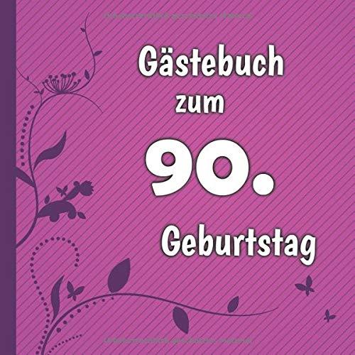 Gästebuch zum 90. Geburtstag: Gästebuch in Pink Lila und Weiß für bis zu 50 Gäste | Zum...