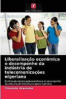 Liberalização econômica e desempenho da indústria de telecomunicações nigeriana