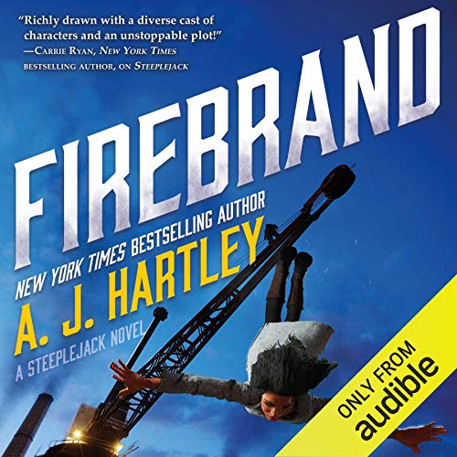 Firebrand     Steeplejack, Book 2              By:                                                                                                                                 A. J. Hartley                               Narrated by:                                                                                                                                 Noma Dumezweni                      Length: 12 hrs and 5 mins     Not rated yet     Overall 0.0