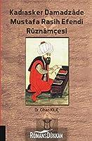 Kadiasker Damadzde Mustafa Rasih Efendi Ruznamcesi