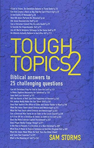 [(Tough Topics 2 : Biblical Answers to 25 Challenging Questions)] [By (author) Dr Sam Storms] published on (February, 2015)