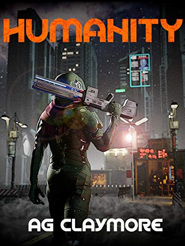 Humanity: Human Renegades Fighting for Survival in an Alien Empire (Humanity Ascendant Book 3) (English Edition)