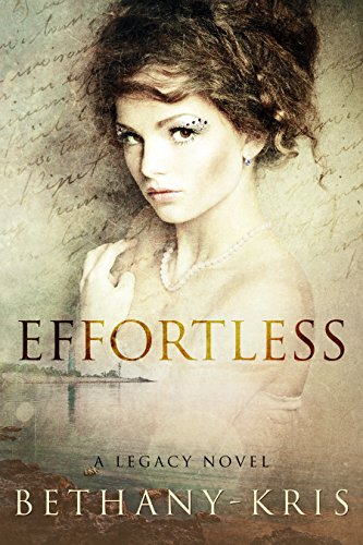Effortless: A Legacy Novel