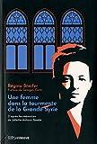 Une femme dans la tourmente de la Grande Syrie - D'après les mémoires de Juliette Antoun Saadé