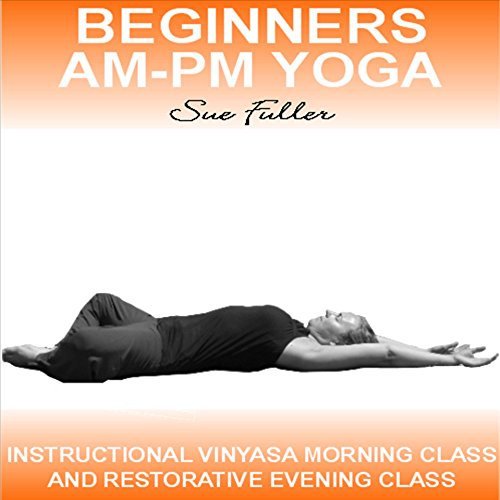 Beginners AM - PM Yoga audiobook cover art