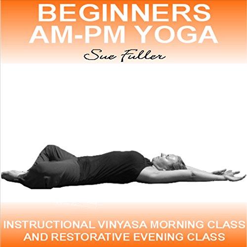 Beginners AM - PM Yoga cover art