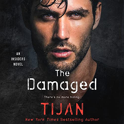 The Damaged Audiobook By Tijan cover art