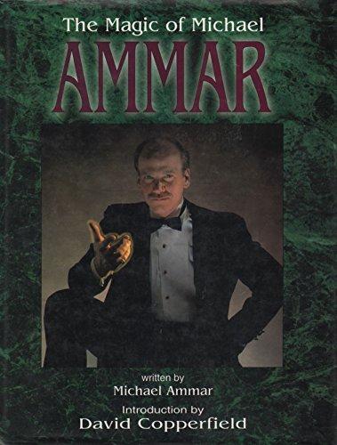 The Magic of Michael Ammar.