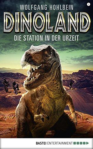Dino-Land - Folge 03: Die Station in der Urzeit (Rückkehr der Saurier 3)