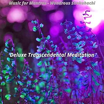 Music for Mantras - Wondrous Shakuhachi