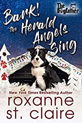 Lorelei's Lit Lair Recommends... Bark! The Herald Angels Sing by Roxanne St. Claire~Plus Giveaway!