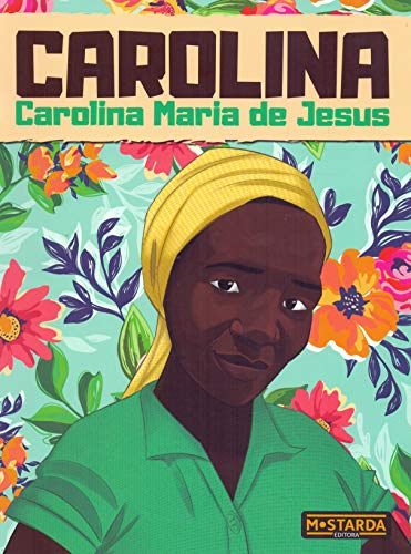 Carolina - Carolina Maria de Jesus
