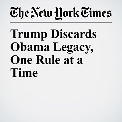 Trump Discards Obama Legacy, One Rule at a Time copertina