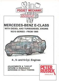 Mercedes-Benz E-class Models, Diesel and Turbodiesel E200D, E220D, E250D, E250 TD, E290 TD, E300D, E300 TD Series 210, 1995 to 2000 with Injection Pump (Pocket Mechanic S.)