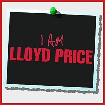 I Am Lloyd Price