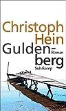 Guldenberg: Roman von Christoph Hein