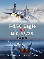 F-15C Eagle vs MiG-23/25 (Duel)