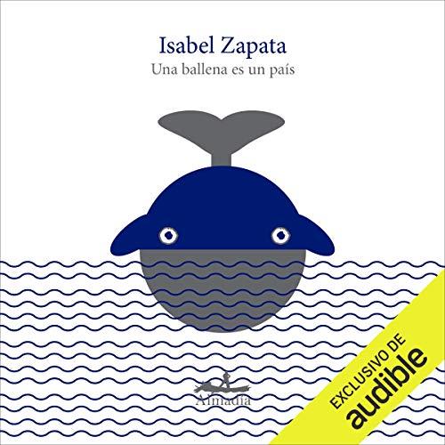 Diseño de la portada del título Una ballena es un país