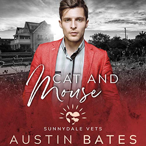 Sunnydale Vets 4 - Cat and Mouse - Austin Bates
