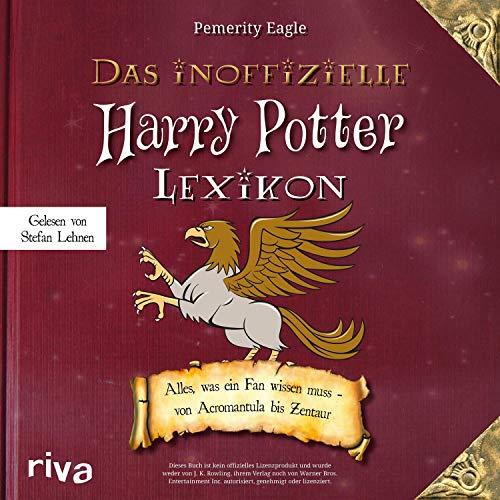 Das inoffizielle Harry-Potter-Lexikon     Alles, was ein Fan wissen muss - von Acromantula bis Zentaur              Autor:                                                                                                                                 Pemerity Eagle                               Sprecher:                                                                                                                                 Stefan Lehnen                      Spieldauer: 3 Std. und 48 Min.     Noch nicht bewertet     Gesamt 0,0