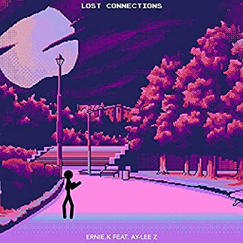 Lost Connections (feat. Ay-lee Z)