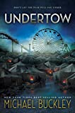 Undertow (The Undertow Trilogy, Band 1)