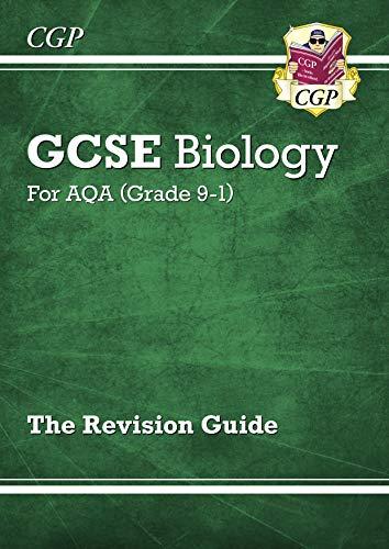 New Grade 9-1 GCSE Biology: AQA Revision Guide (CGP GCSE Biology 9-1 Revision) by [CGP Books]