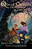 Quest Chasers: The Deadly Cavern: A Middle Grade Fantasy Mystery Adventure Story for Kids Teens 9-15 Children (English Edition)
