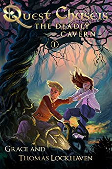 Quest Chasers: The Deadly Cavern (A Magic Fantasy Adventure Book Series) by [Thomas Lockhaven, Grace Lockhaven, David Aretha]