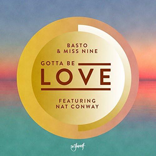 Basto & Miss Nine feat. Nat Conway