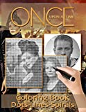 Once Upon A Time Dots Lines Coloring Book: Collection Once Upon A Time Color Puzzle Activity Books For Adults True Gifts For Family