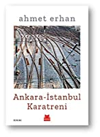 Ankara - Istanbul Karatreni
