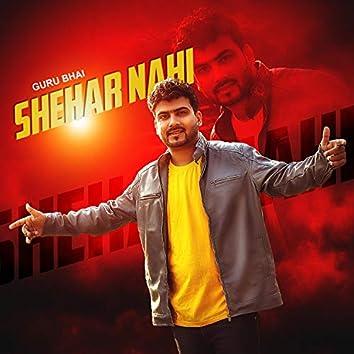 Shehar Nahi