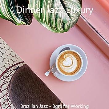 Brazilian Jazz - Bgm for Working
